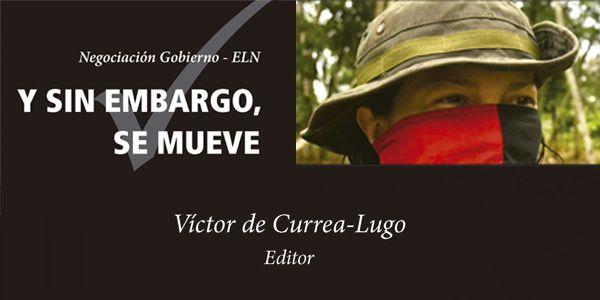 Y sin embargo se mueve Víctor de Currea-Lugo