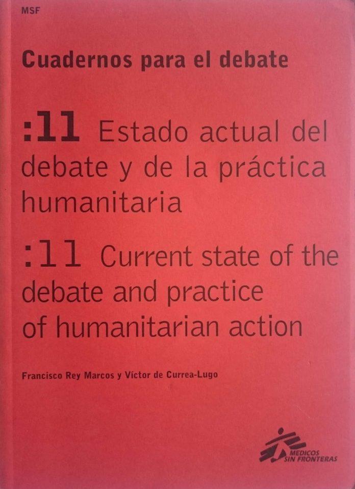 Estado actual del debate y de la práctica humanitaria